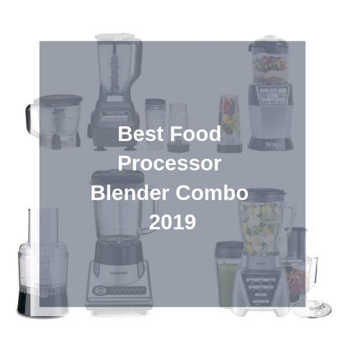 Best Blender Food Processor Combo Reviews 2021