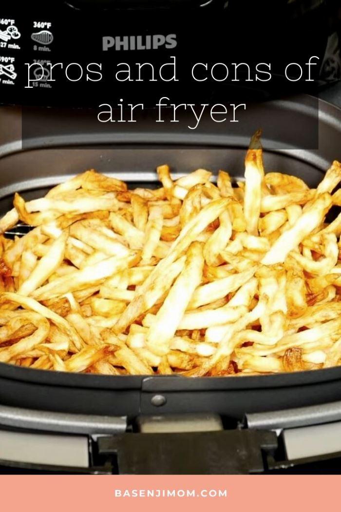 Air Fryer Advantages and Disadvantages